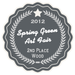 Spring Green Art Fair - 2nd Place Wood